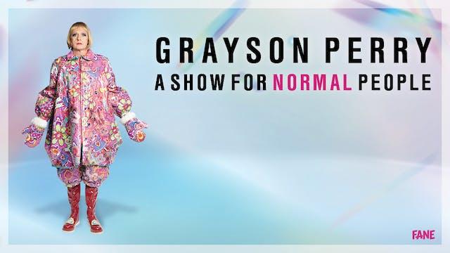 Grayson Perry, live from Bath: 14 Nov, 19:30 UK