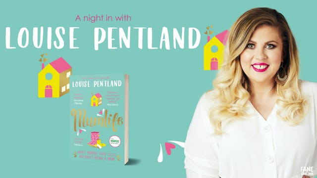 A Night In With Louise Pentland: 23 Feb 18:30 UK