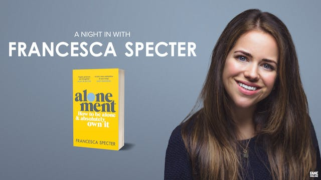 A Night In with Francesca Specter: 16 May 18:30 UK
