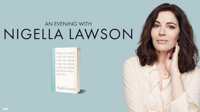 Nigella Lawson live from Bath: 25 Nov, 19:30 UK