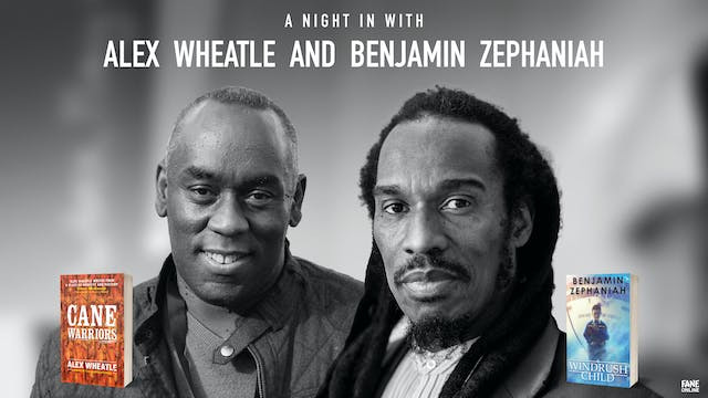 A Night In With Alex Wheatle & Benjamin Zephaniah