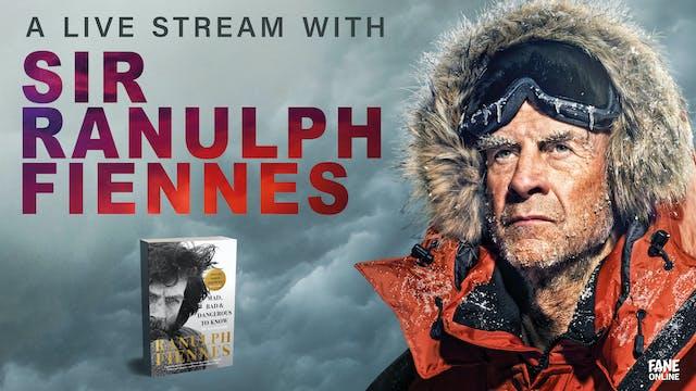 Live Stream with Sir Ranulph Fiennes: 6 Sep 18:30