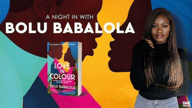 A Night in with Bolu Babalola: 28 Jun, 18:30 UK