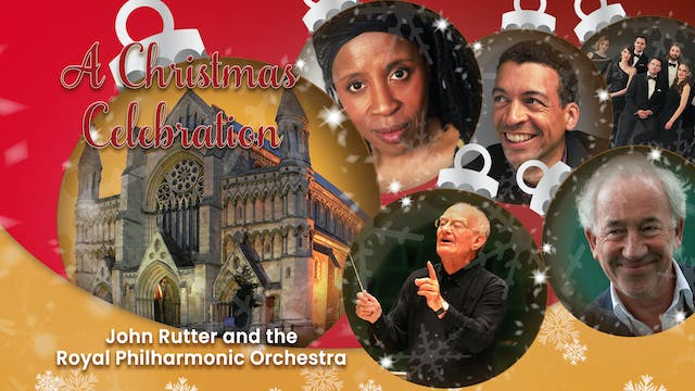 A Christmas Celebration: John Rutter & RPO