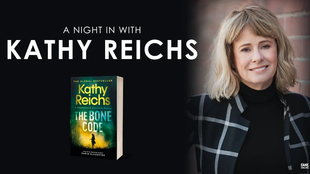 A Night In with Kathy Reichs - ON DEMAND