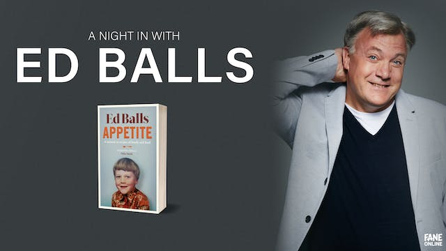 A Night In with Ed Balls: 7 Sep, 18:30 UK