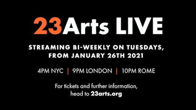23 Arts Live: A Moment In Time - Jan 26 9PM UK