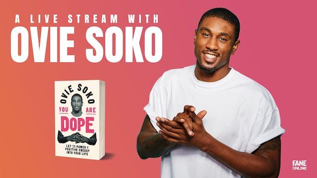 A Live Stream with Ovie Soko: 30 Sep 18:30