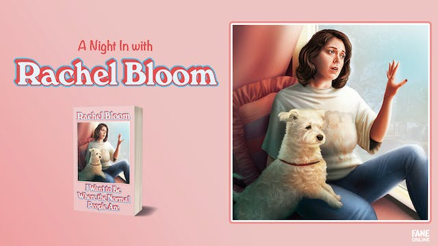 A Night In With Rachel Bloom