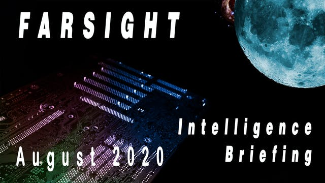Farsight Intelligence Briefing August...