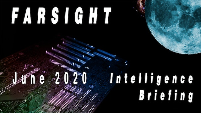 Intelligence Briefing June 2020 with Courtney Brown