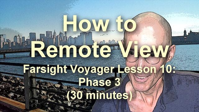 Farsight Voyager Basic SRV Lesson 10: Phase 3