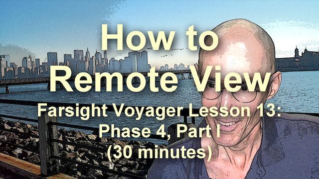 Farsight Voyager Basic SRV Lesson 13: Phase 4, Part I