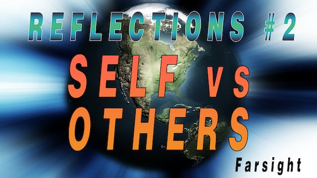 SELF VS. OTHERS: Reflections #2 - FUL...