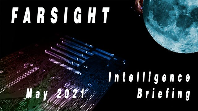 Farsight Intelligence Briefing for Ma...