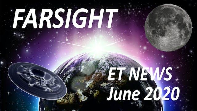 Farsight ET News June 2020