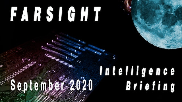 Farsight Intelligence Briefing September 2020