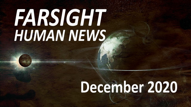 Farsight Human News Forecast: December 2020