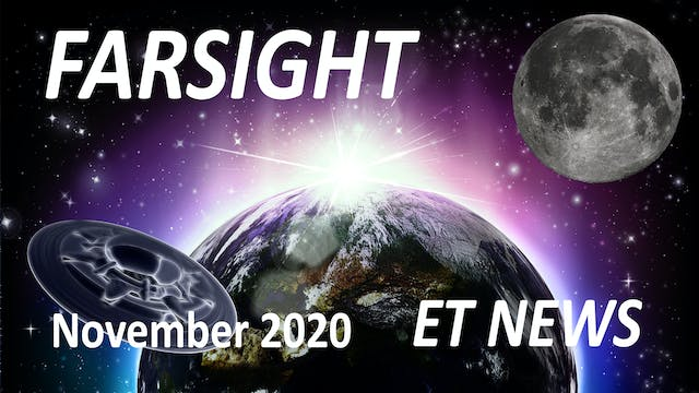 Farsight ET News Forecast: November 2020