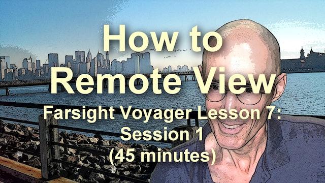 Farsight Voyager Basic SRV Lesson 7: Session 1