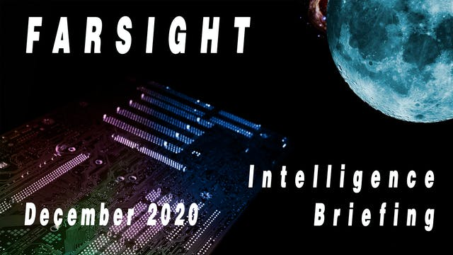 Farsight Intelligence Briefing for De...