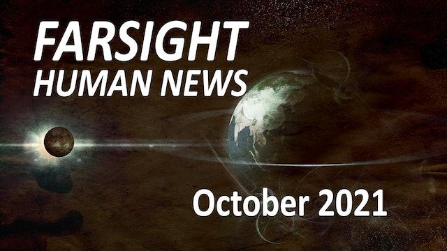 Farsight Human News Forecast: October 2021