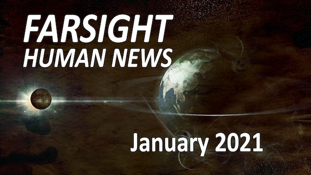 Farsight Human News Forecast: January 2021