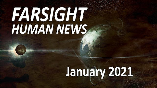 Farsight Human News Forecast: January...