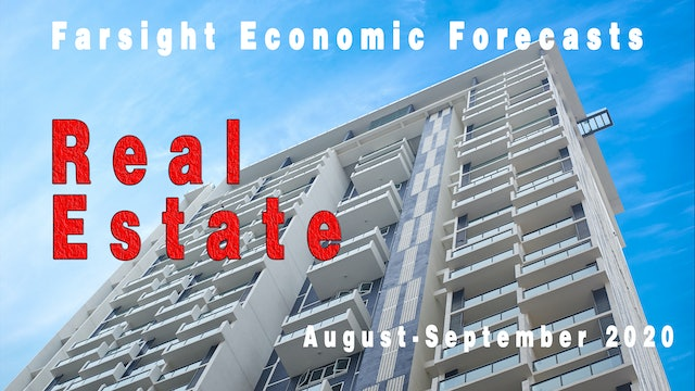 Farsight Real Estate Forecast: August-September 2020