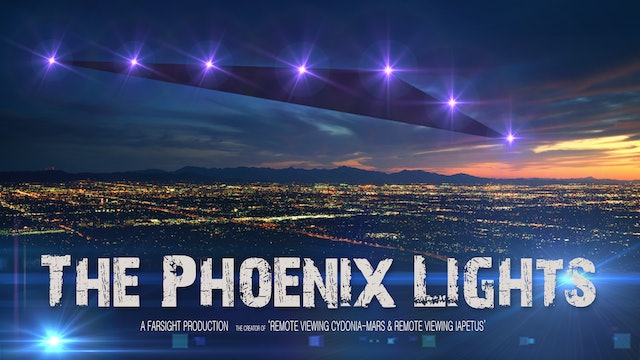 The Phoenix Lights - A Farsight Remote Viewing Project