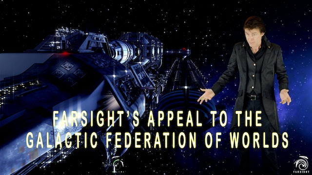 Humanity's Appeal to the Galactic Federation of Worlds