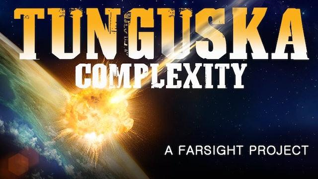 Tunguska Complexity!