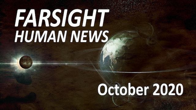 Farsight Human News Forecast: October 2020