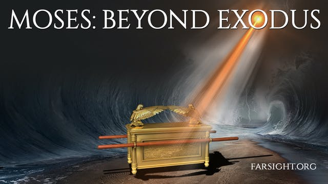 MOSES: BEYOND EXODUS