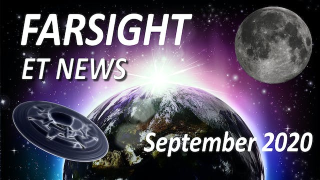 Farsight ET News for September 2020