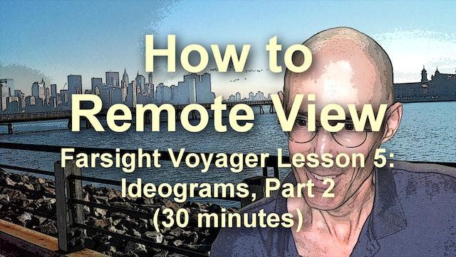 Farsight Voyager Basic SRV Lesson 5: Ideograms, Part 2