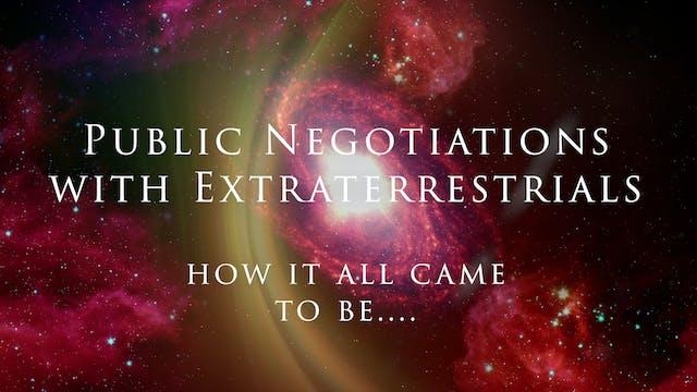Public Negotiations with Extraterrestrials