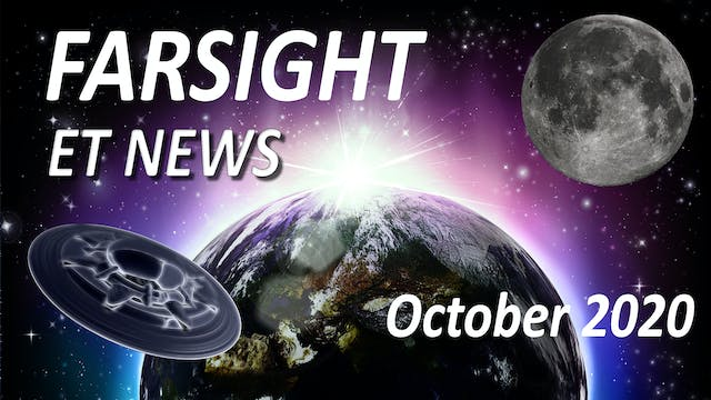 Farsight ET News for October 2020