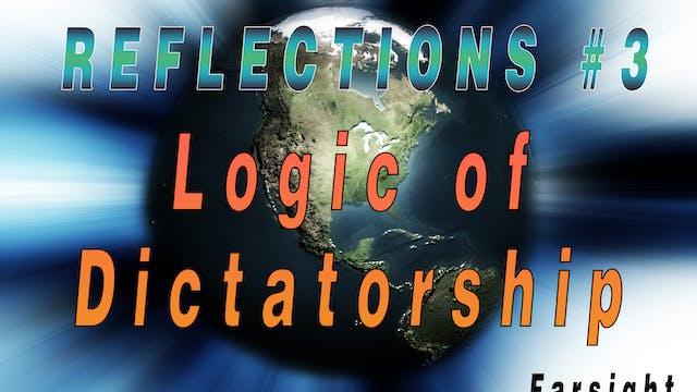 The Logic of ET Dictatorship: Reflect...