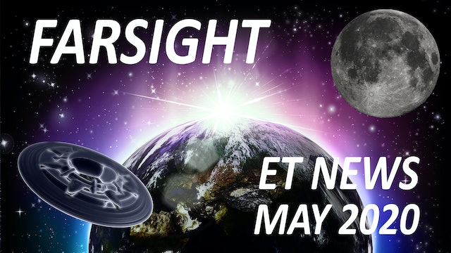 Farsight ET News: May 2020