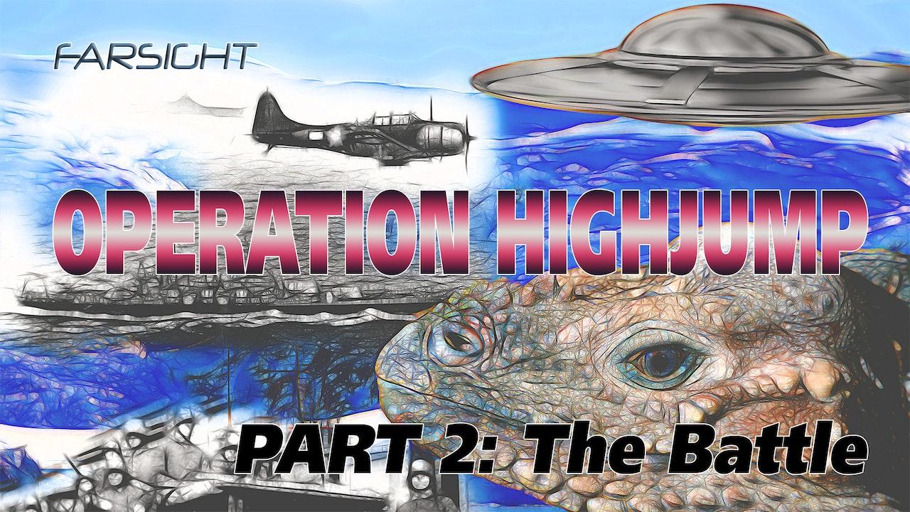 Operation Highjump: Part 2 - The Battle
