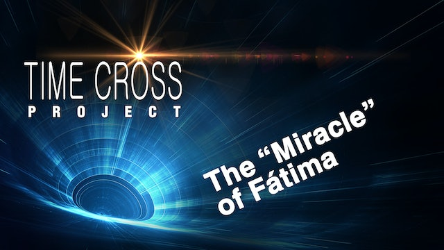 """The """"Miracle"""" of Fátima"""