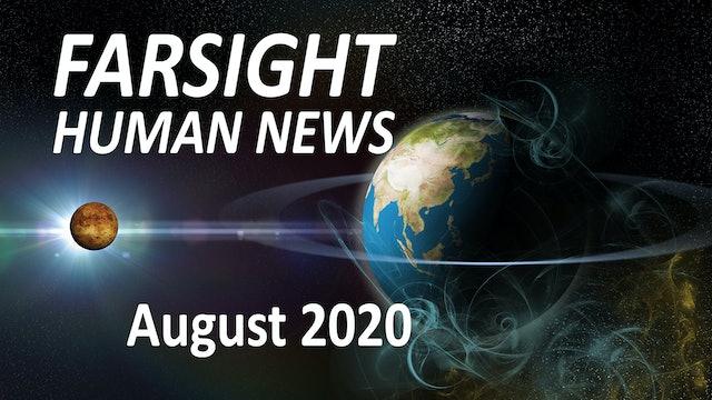 Farsight Human News Forecast: August 2020