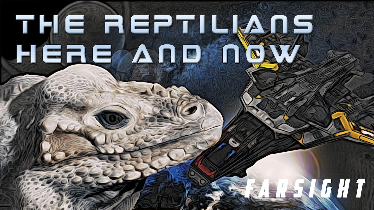 The Reptilians: Here and Now