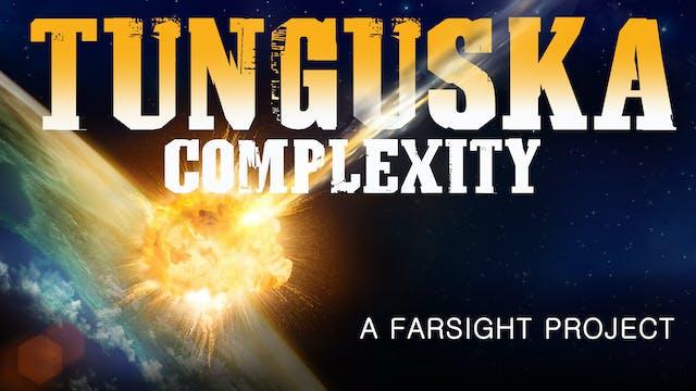 Tunguska Complexity