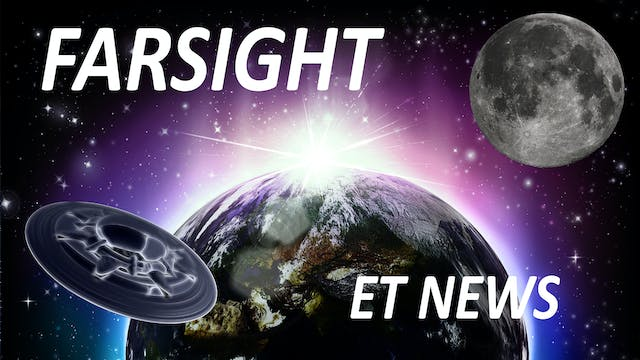 Farsight ET News Forecasts