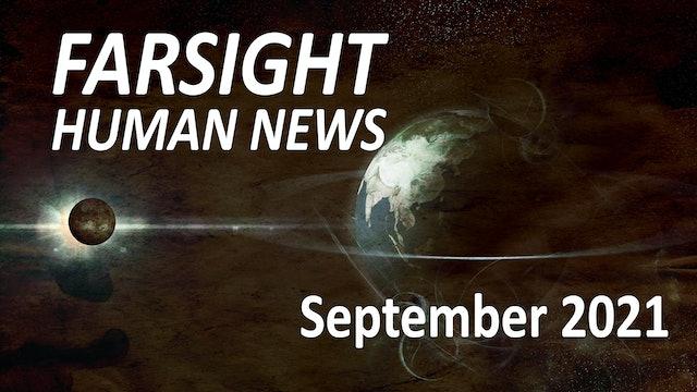 Farsight Human News Forecast: September 2021