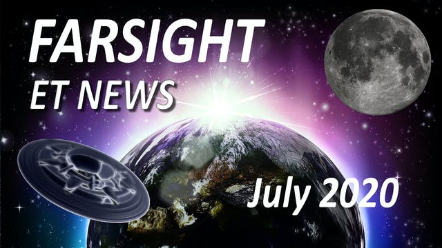 Farsight ET News July 2020