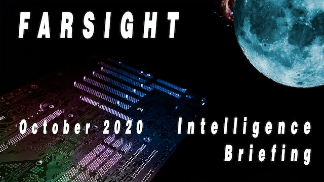 Farsight Intelligence Briefing October 2020