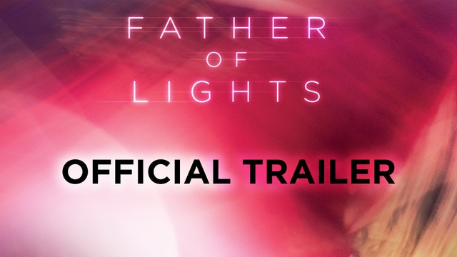 Father of Lights Deluxe Edition Trailer
